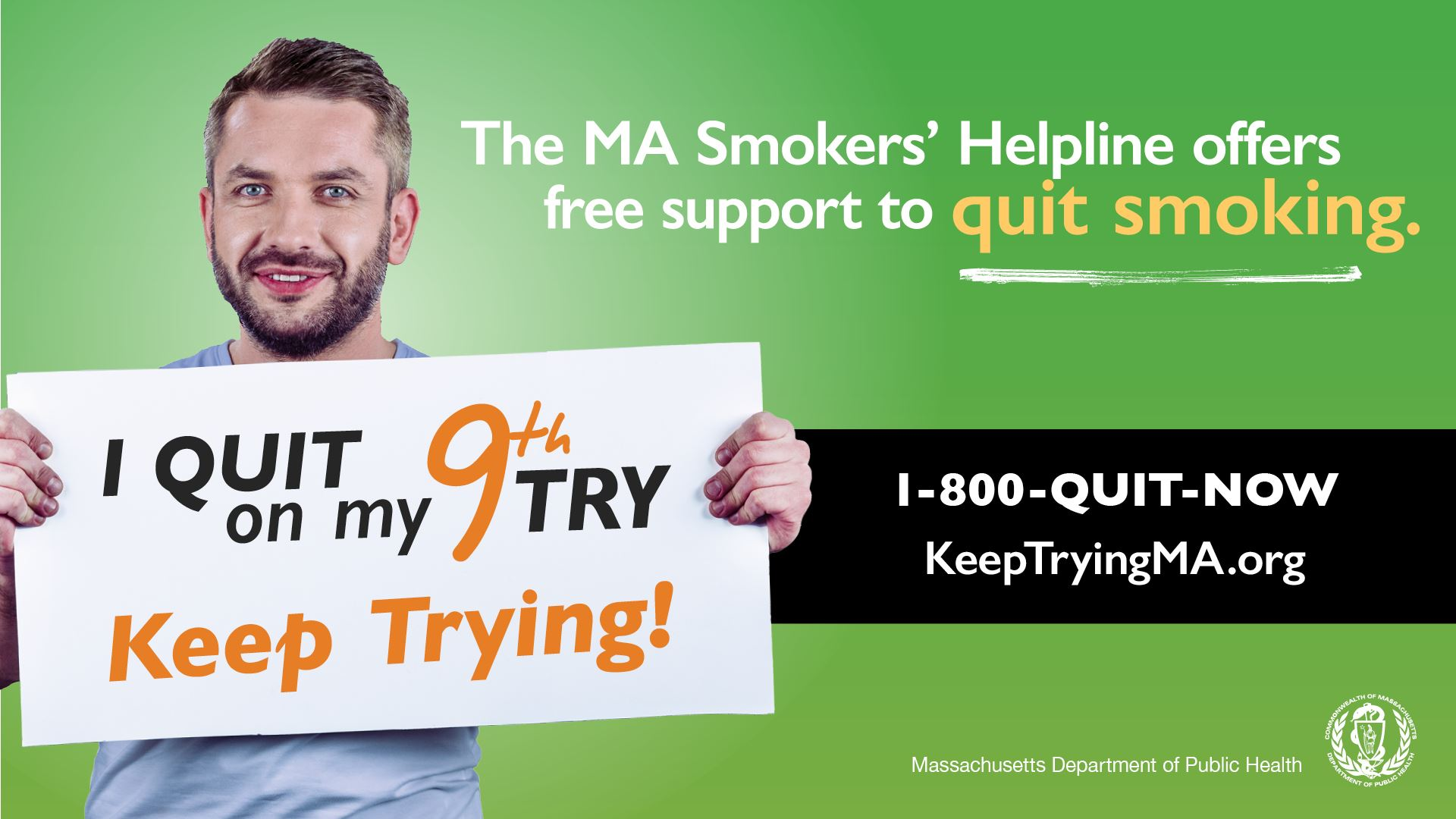 Man holding a sign that he quit after 9 tries. Tobacco Cessation resource.